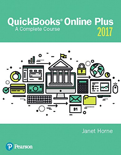 QuickBooks® Online Plus: A Complete Course 2017 (2nd Edition)