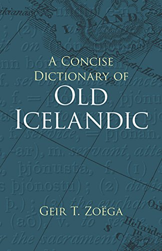 A Concise Dictionary of Old Icelandic (Dover Language Guides)