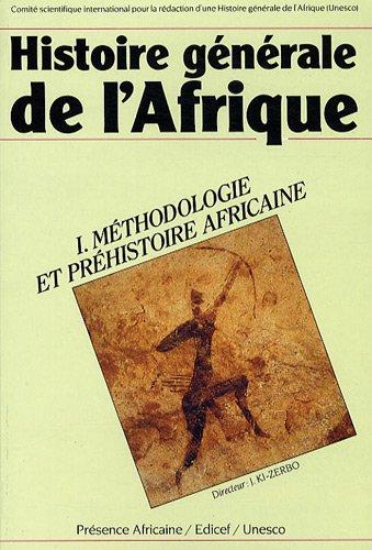 Āfrikas vispārējā vēsture, 1. sējums: metodika un Āfrikas aizvēsture