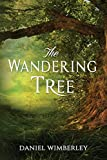 The Wandering Tree