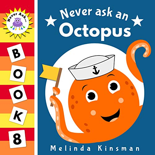 Never Ask An Octopus: Funny Read Aloud Story...