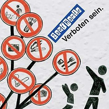 Verboten sein