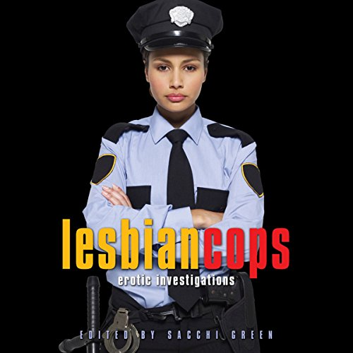 Lesbian Cops: Erotic Investigations audiobook cover art