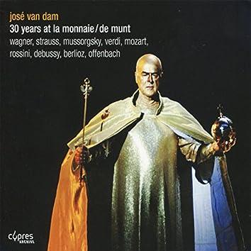 José van Dam : 30 Years At la Monnaie