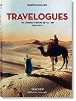 Travelogues: The Greatest Traveler of His Time, 1892-1952 (Bibliotheca Universalis)