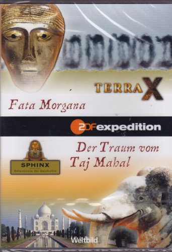 Fata Morgana und Der Traum vom Taj Mahal