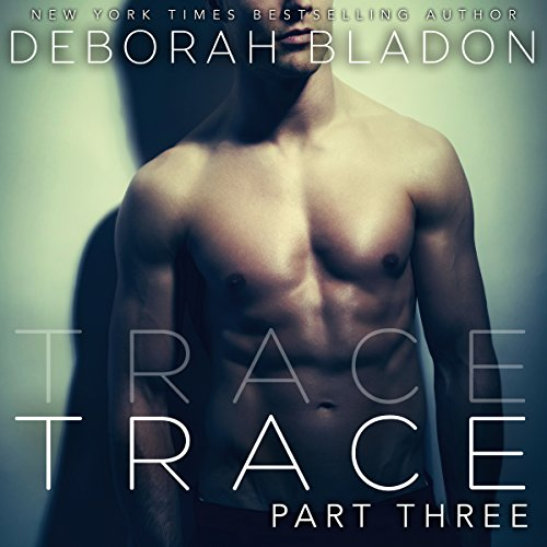 TRACE - Part Three audiobook cover art