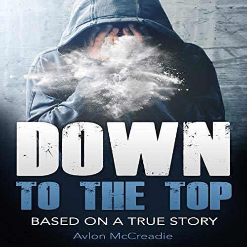 Down to the Top audiobook cover art