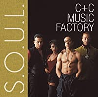 S.O.U.L.: C+C Music Factory by C&C Music Factory (2011-02-22)