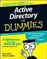 Active Directory For Dummies by Steve Clines Marcia Loughry(2008-08-11)