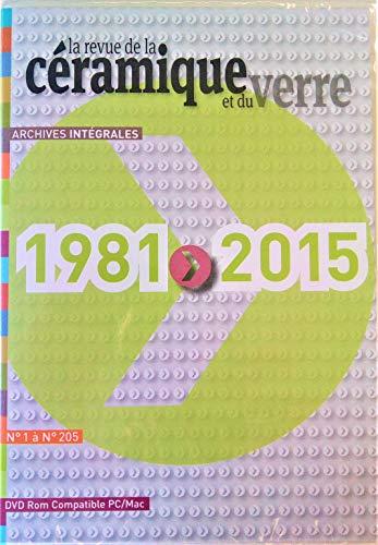 Archives intégrales de la Revue de la Céramique et du Verre (1981-2015)