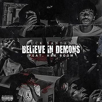 Believe N Demons (feat. HBK Boom)