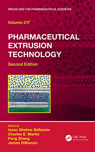 Pharmaceutical Extrusion Technology (Drugs and the Pharmaceutical Sciences)