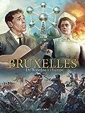 Bruxelles, Tome 3 - De Waterloo à l'Europe : De 1815 à nos jours