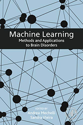 Machine Learning: Methods and Applications to Brain Disorders