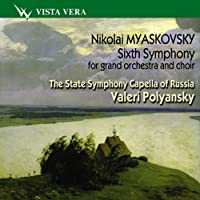 Myaskovsky: Sixth Symphony for