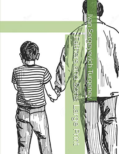 Fathers and Sons: Large Print