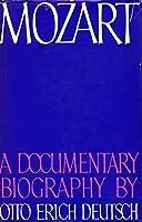 Mozart: A Documentary Biography by Otto Erich Deutsch(1966-06-01)