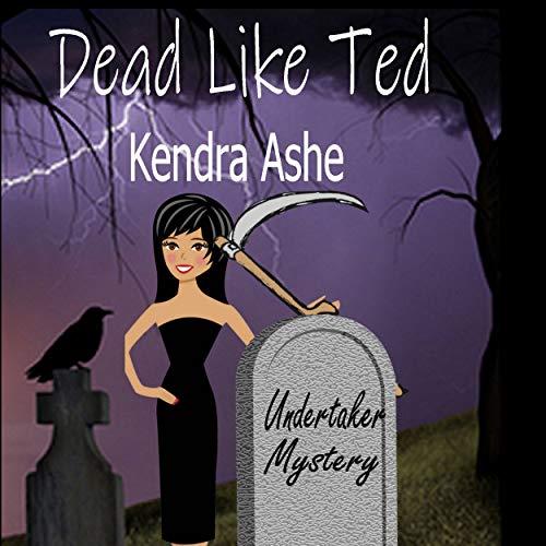 Couverture de Dead Like Ted