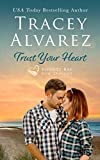 Trust Your Heart: (A Small Town Romance) (Bounty Bay Series Book 7) (English Edition)