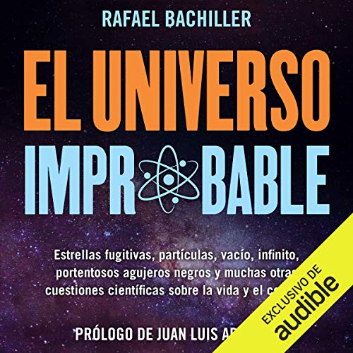 El Universo Improbable (Narración en Castellano) [The Unlikely Universe] Titelbild