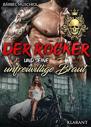 Der Rocker und seine unfreiwillige Braut (Golden Skulls Motorcycle Clubs 1)