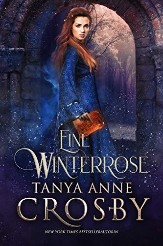 Eine Winterrose (Die Töchter von Avalon 2)