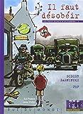 Il faut désobéir - La France sous Vichy by Didier Daeninckx Pef(2002-09-15) - Rue du monde - 01/01/2002