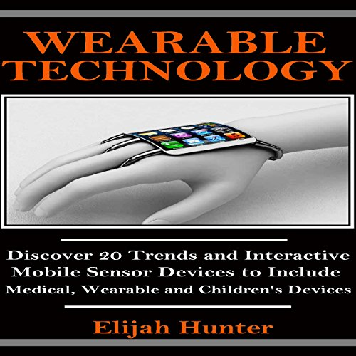 Wearable Technology audiobook cover art