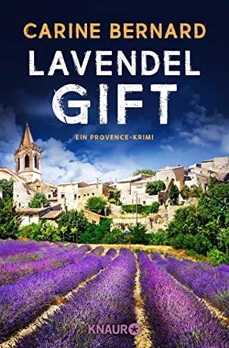Lavendel-Gift: Ein Provence-Krimi (Die Lavendel-Morde, Band 2)