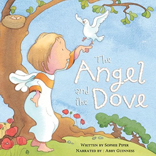 The Angel and the Dove: A Story for Easter audiobook cover art