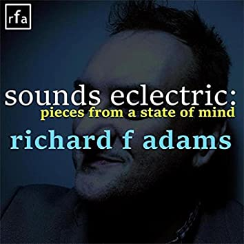 Sounds Eclectric: pieces from a state of mind