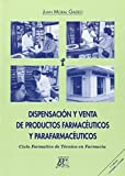 DISPENSACION Y VENTA DE PRODUCTOS FARMACEUTICOS Y...