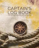 Captain's Log Book - Trip and Maintenance Record Keeper (Compass with Rope): Boat Journal for Voyages and Repair Information