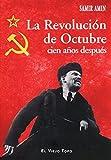 La Revolución de Octubre cien años después (Ensayo)
