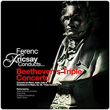 Ferenc Fricsay Conducts... Beethoven's Triple Concerto