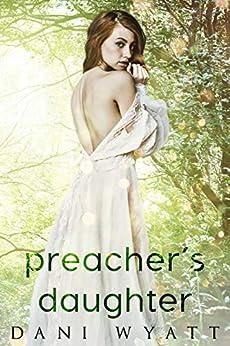 Preacher's Daughter by [Dani Wyatt, Pop Kitty, Nicci Haydon]