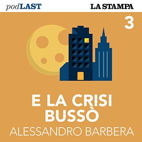 Le grandi crisi petrolifere (E la crisi bussò 3) audiobook cover art