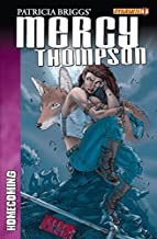 Patricia Briggs' Mercy Thompson: Homecoming #1 (of 4) (Homecoming Series)