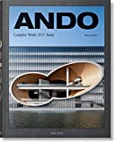 Ando. Complete Works 1975?Today: ANDO, UPDATED VERSION (TD) - Philip Jodidio