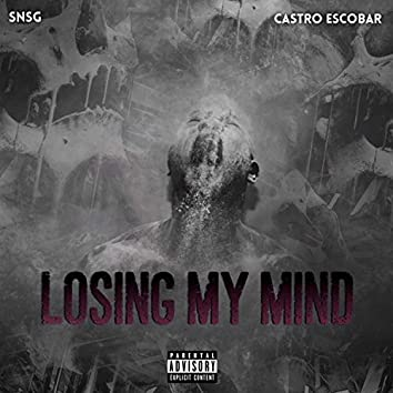 Losing My Mind (feat. Castro Escobar)