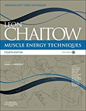 Muscle Energy Techniques: with access to www.chaitowmuscleenergytechniques.com, 4e (Advanced Soft Tissue Techniques)