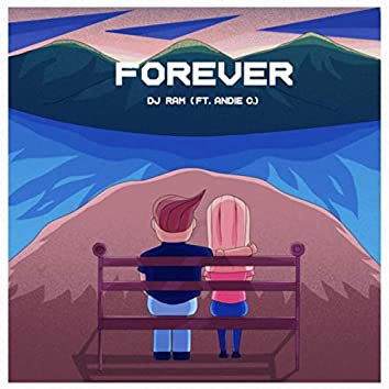 Forever (feat. Andie C.)