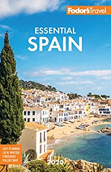 Fodor's Essential Spain 2020 (Full-color Travel Guide) by [Fodor's Travel Guides]