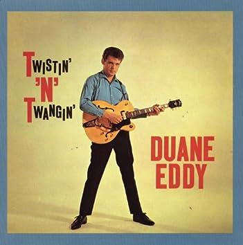 Twistin' 'N' Twangin' (With Bonus Tracks)