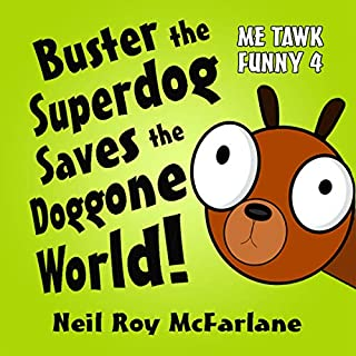 Buster the Superdog Saves the Doggone World! audiobook cover art