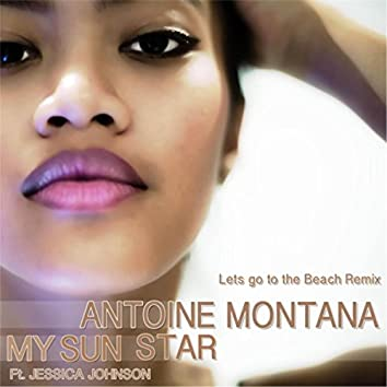My Sun Star (Lets Go to the Beach Remix) [feat. Jessica Johnson]