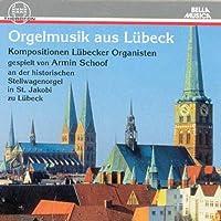 Orgelmusik Aus Lubeck
