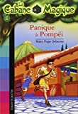 Panique a Pompei by Mary Pope Osborne (2005-11-02) - Bayard Editions Jeunesse - 02/11/2005