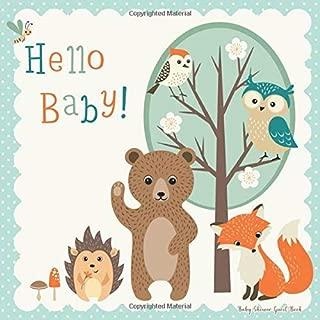 Baby Shower Guest Book - Hello Baby!: Baby Shower Advice Books.  Baby Shower Autograph Books. Baby Shower Guest Books With Gift Log.  Baby Shower Guest Book Keepsake.